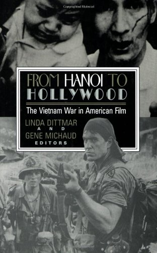 From Hanoi to Hollywood: The Vietnam War in American (American War Film)