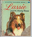 Lassie And The Daring Rescue (A Little Golden Book)