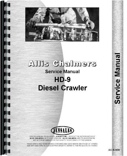Allis Chalmers HD9 HD9B Diesel Crawler Service Manual (AC-S-HD9) ebook