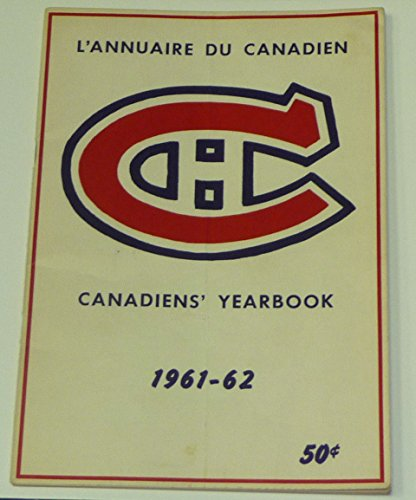 Montreal Canadiens Tickets (SCARCE 1961 1962 MONTREAL CANADIENS NHL HOCKEY MEDIA GUIDE YEARBOOK)
