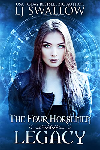 The Four Horsemen: Legacy (The Four Horsemen Series Book 1) by [Swallow, LJ]