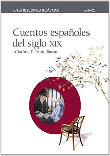 Cuentos Espanoles Del Siglo XIX (Spanish Edition)