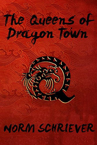 - The Queens of Dragon Town