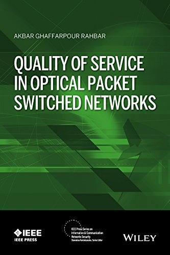 Quality of Service in Optical Packet Switched Networks (IEEE Press Series on Information and Communication Networks Security) - Ring Nest Fiber