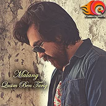 Malang By Qasim Ben Tariq On Amazon Music Amazon Com