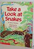 Take a Look at Snakes, Betsy Maestro, 0590449362