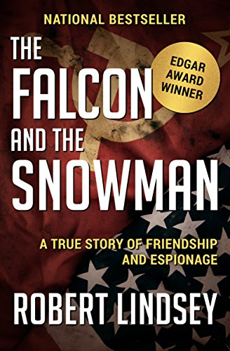 The Falcon and the Snowman: A True Story of Friendship and Espionage cover