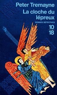 La cloche du lépreux, Tremayne, Peter