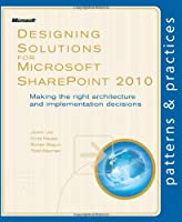 Designing Solutions for Microsoft SharePoint 2010 Front Cover