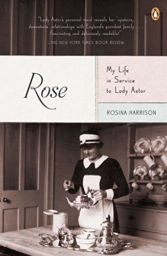 Rose: My Life in Service to Lady Astor