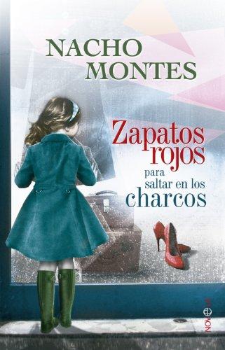 Zapatos rojos para saltar en los charcos (Ficción) (Spanish Edition) by [