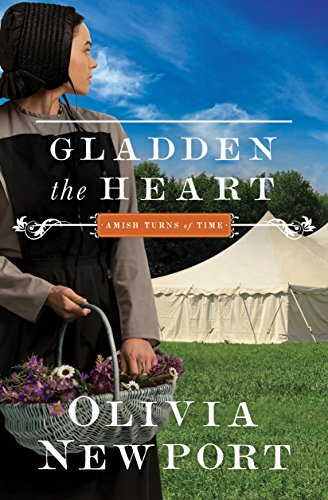 Gladden the Heart (Amish Turns of Time Book 5) by [Newport, Olivia]