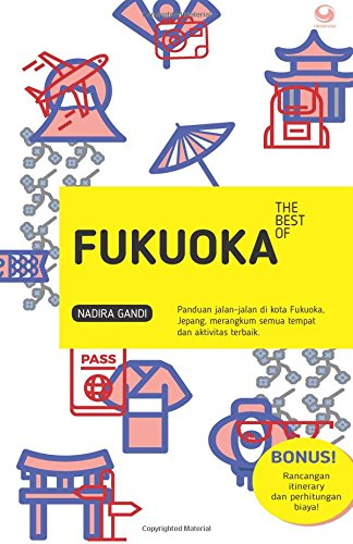 The Best Of FUKUOKA (Indonesian Edition) ebook