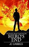 Hero's End, J. Cassels, 1479361798