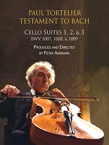 Paul Tortelier, Testament to Bach, Cello Suites Nos. 1, 2, and 3, BWV 1007 - 1009