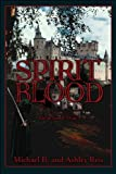 Spirit Blood, Michael B. Reis, 1608360806
