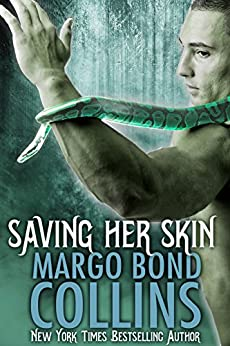 Saving Her Skin (Shifter Shield Book 4) by [Bond Collins, Margo]