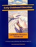 Early Childhood Curriculum Resource Handbook, , 0527208094