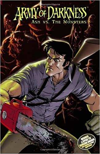 Army of Darkness: Ash vs. the Classic Monsters by James Kuhoric (2007-11-22)