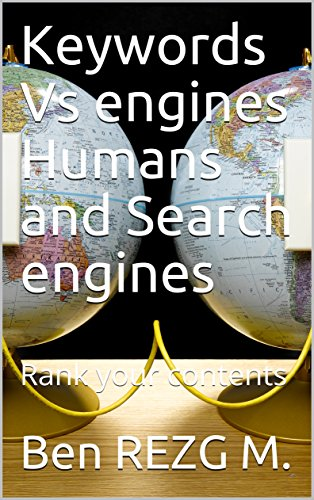 Keywords Vs engines Humans and Search engines: Rank your contents (Work at home)