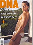 Andre Bolourchi * Grooming Special * Bali Spas * Madrid Pride * Life Ball * Rove * Benjamin Bradley & Ethan Reynolds * 25 Gay Books You Must Read Before You Die * August, 2007 DNA Magazine Issue #91