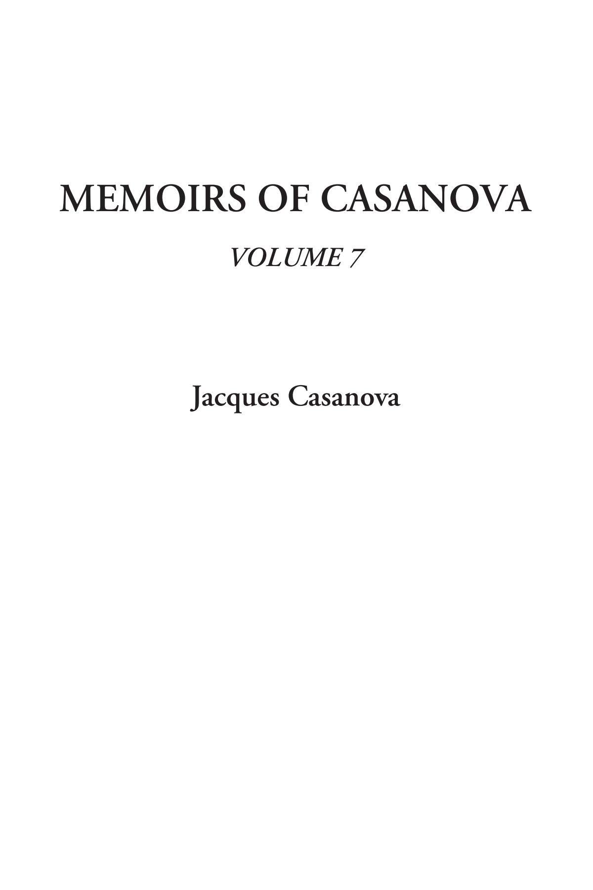 Read Online Memoirs of Casanova, Volume 7 PDF
