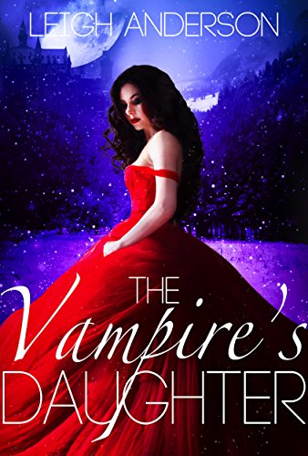 The Vampire's Daughter by [Anderson, Leigh]