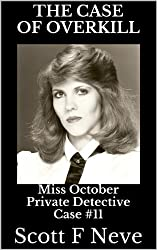 The Case of Overkill (Miss October Private Detective Book 11) (English Edition)
