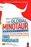 The Global Minotaur, Varoufakis, 1780324502