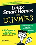 Linux Smart Homes for Dummies, Neil Cherry, 0764598236