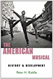The American Musical, Peter H. Riddle, 0889629250