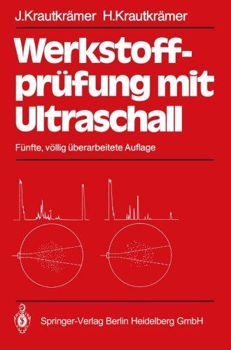 Werkstoffprüfung mit Ultraschall (German Edition)