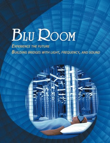 Blu Room: Experience the future, Building bridges with light, frequency, and sound.