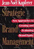 img - for Strategic Brand Management by Jean-Noel Kapferer (1994-03-14) book / textbook / text book