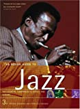 The Rough Guide to Jazz (Rough Guide Music Guides)