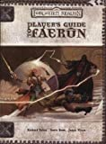 Player's Guide to Faerun (Dungeons & Dragons d20 3.5 Fantasy Roleplaying, Forgotten Realms Accessory)