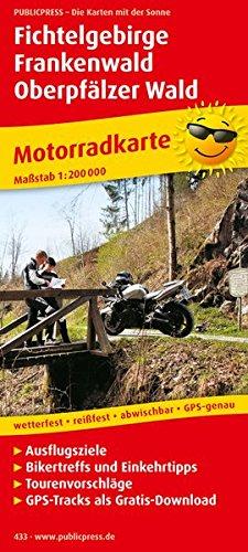 Fichtelgebirge - Frankenwald - Oberpfälzer Wald: Motorradkarte mit Ausflugszielen, Einkehr- & Freizeittipps und Tourenvorschlägen, wetterfest, ... GPS-genau. 1:200000 (Motorradkarte / MK)