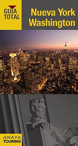 Nueva York y Washington (Guía Total - Internacional) por Anaya Touring,Touring Editore
