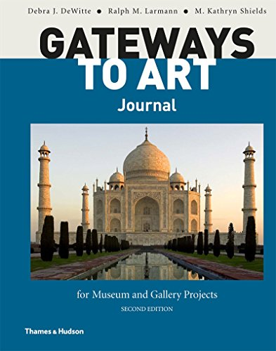 Gateways to Art Journal for Museum and Gallery Projects (Second Edition)