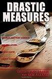 Drastic Measures, Ben Parris and George Clayton Johnson, 0983006407
