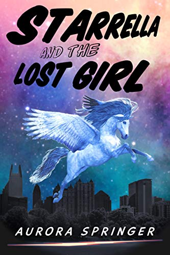 Starrella and the Lost Girl (Secret Supers Book 4)