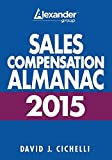 img - for 2015 Sales Compensation Almanac by David J. Cichelli (2015-06-22) book / textbook / text book