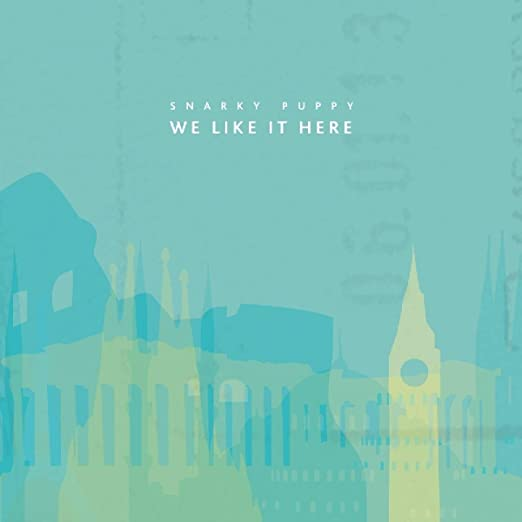 Snarky Puppy - We Like It Here - Amazon.com Music