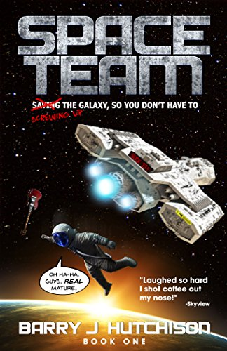Space Team by [Hutchison, Barry J.]