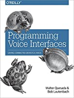 Programming Voice Interfaces Front Cover