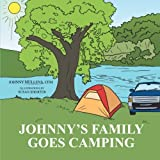 Johnny's Family Goes Camping, Johnny Mullens Cfm, 1481720309
