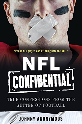 nfl-confidential-true-confessions-from-the-gutter-of-football