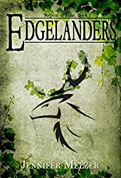 Edgelanders (Serpent of Time Book 1)