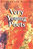 Very Young Poets, Gwendolyn Brooks, 0883780461
