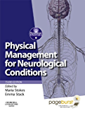 Physical Management for Neurological Conditions E-Book: [Formerly Physical Management in Neurological Rehabilitation E-Book] (Physiotherapy Essentials)